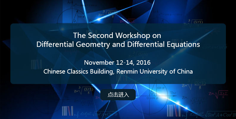 The Second Workshop on Differential Geometry and Differential Equations